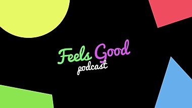 a little retarded and a bit unprofessional  feels good podcast #0